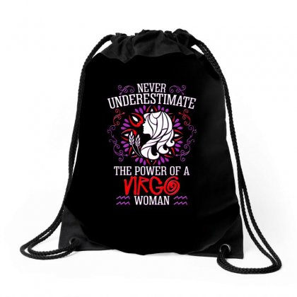 Never Underestimate The Power Of Virgo Woman Drawstring Bags Designed By Anrora