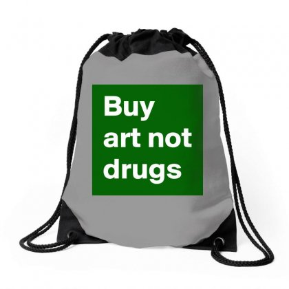 Buy Art Not Drugs Drawstring Bags Designed By Irawan