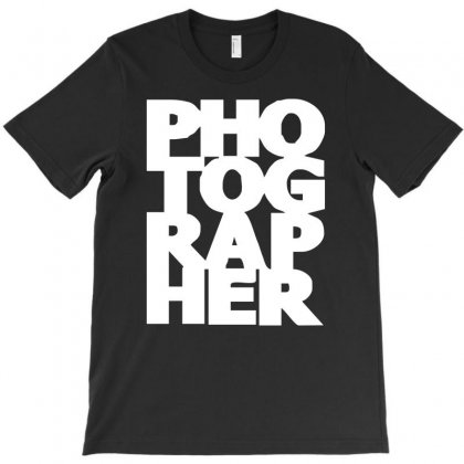 Gift For Photographer T-shirt Designed By S4de