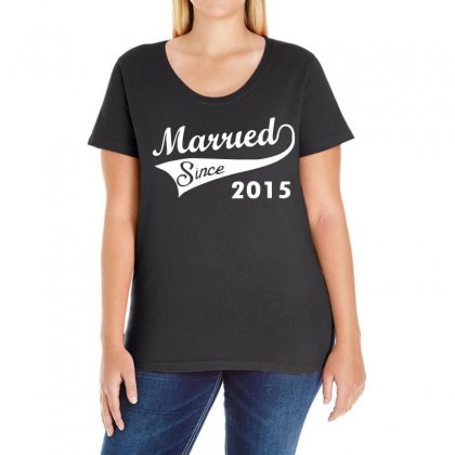 Married Since 2015   Mens Funny Wedding Marriage Ladies Curvy T-shirt Designed By S4de