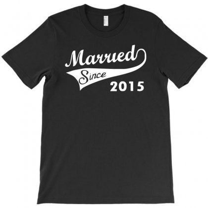Married Since 2015   Mens Funny Wedding Marriage T-shirt Designed By S4de
