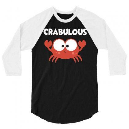 Crabulous Little Crab Tee Shirt 3/4 Sleeve Shirt Designed By Hung