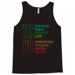 yes equality yes love no homophobia no racism pride shirts Tank Top | Artistshot