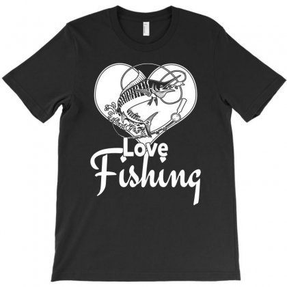 Love Fishing T Shirt T-shirt Designed By Hung