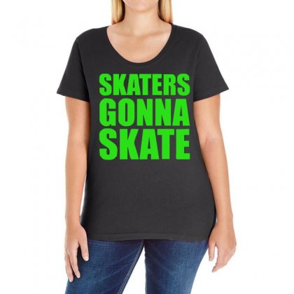 Skaters Gonna Skate Ladies Curvy T-shirt Designed By S4de