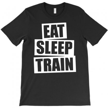V5 Eat Sleep Train T-shirt Designed By S4de