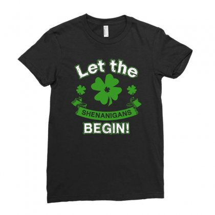 Let The Shenanigans Begin St Patricks Day T Shirt Shamrocks Ladies Fitted T-shirt Designed By Hung