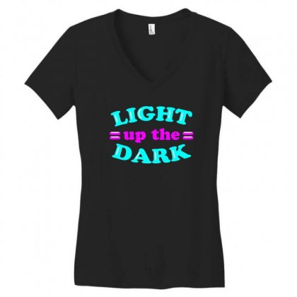 Light Up The Dark Neon Sign Tee Vision T Shirt Women's V-neck T-shirt Designed By Hung