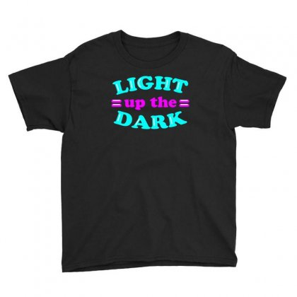 Light Up The Dark Neon Sign Tee Vision T Shirt Youth Tee Designed By Hung