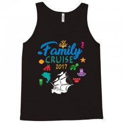 family cruise 2017 shirt   group vacation summer tee Tank Top | Artistshot