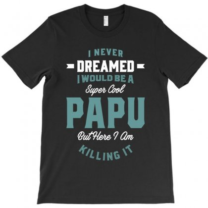 Super Cool Papu T-shirt Designed By Cidolopez