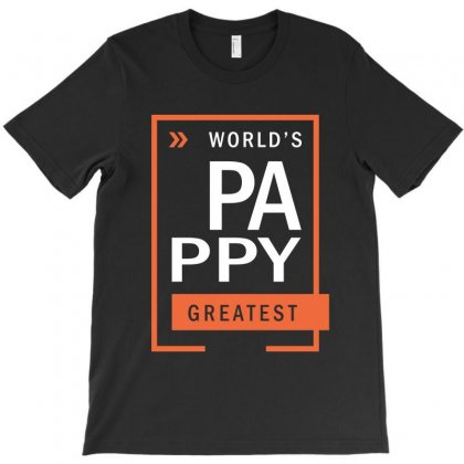 World's Pappy Greatest T-shirt Designed By Cidolopez