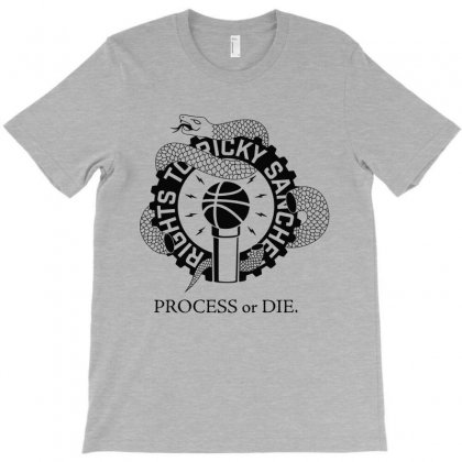 Process Or Die T-shirt Designed By Milanacr
