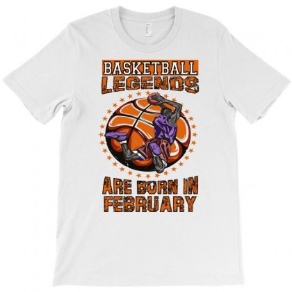 Basketball Legends Are Born In February T-shirt Designed By Omer Acar