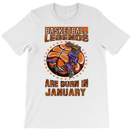 Basketball Legends Are Born In January T-shirt Designed By Omer Acar