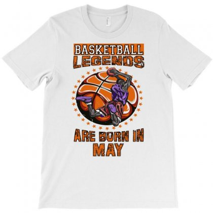 Basketball Legends Are Born In May T-shirt Designed By Omer Acar