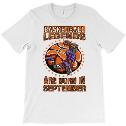 Basketball Legends Are Born In September T-shirt Designed By Omer Acar