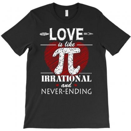 Love Is Like Pi   Math T Shirt T-shirt Designed By Hung