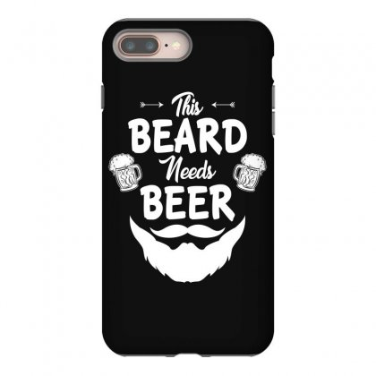 St Patricks Day This Beard Needs Beer T Shirt Iphone 8 Plus Case Designed By Hung