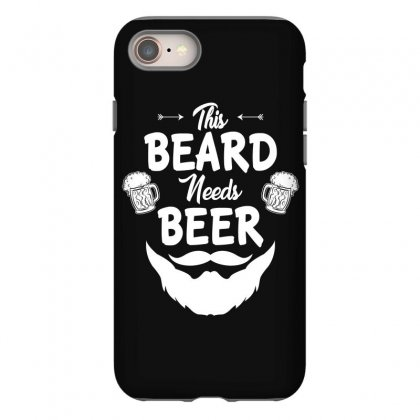 St Patricks Day This Beard Needs Beer T Shirt Iphone 8 Case Designed By Hung