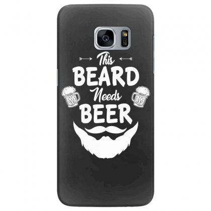 St Patricks Day This Beard Needs Beer T Shirt Samsung Galaxy S7 Edge Case Designed By Hung