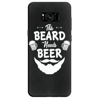 St Patricks Day This Beard Needs Beer T Shirt Samsung Galaxy S8 Case Designed By Hung