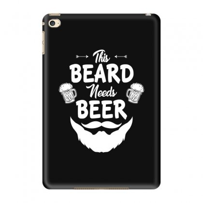 St Patricks Day This Beard Needs Beer T Shirt Ipad Mini 4 Case Designed By Hung