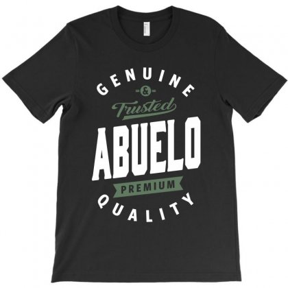 Genuine And Trusted Abuelo T-shirt Designed By Cidolopez