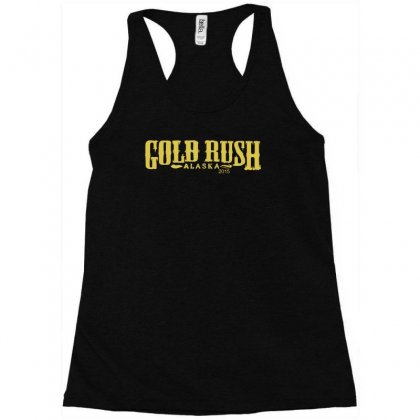 Gold Rush Alaska Racerback Tank Designed By Holil