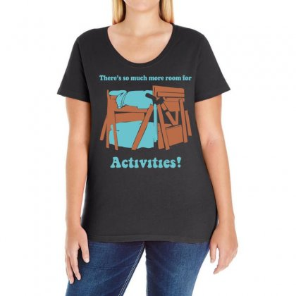 There's So Much More Room For Activities Funny Joke Ladies Curvy T-shirt Designed By Holil