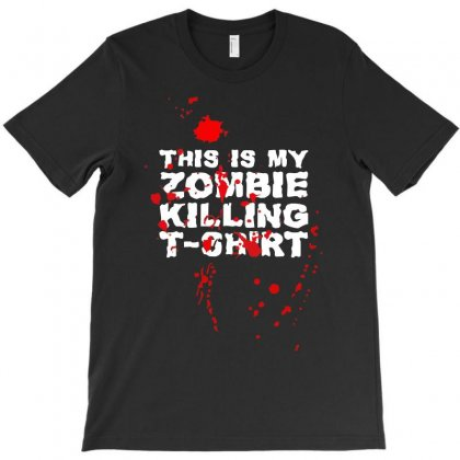 This Is My Zombie Killing T-shirt Designed By Holil