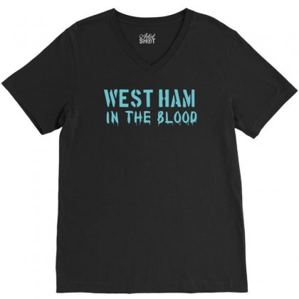 West Ham In The Blood Retro Style New V-neck Tee Designed By Holil