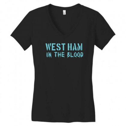 West Ham In The Blood Retro Style New Women's V-neck T-shirt Designed By Holil