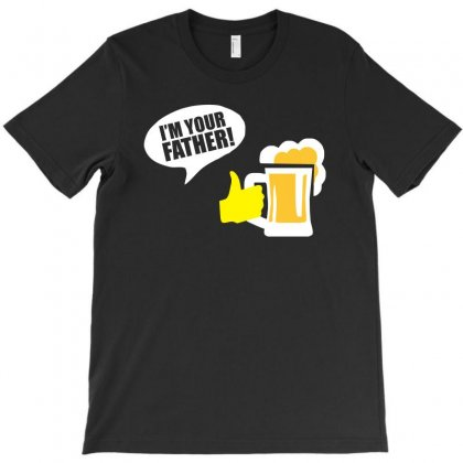 Beer I'm Your Father Funny Tshirt T-shirt Designed By Alex