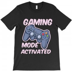 gaming mode activated T-Shirt | Artistshot
