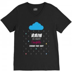 rain is just confetti from the sky V-Neck Tee | Artistshot