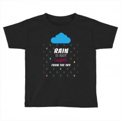 rain is just confetti from the sky Toddler T-shirt | Artistshot