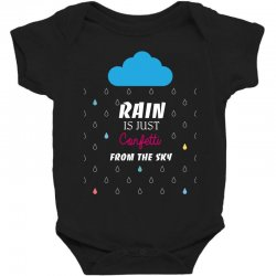 rain is just confetti from the sky Baby Bodysuit | Artistshot