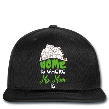 Home Is Where My Mom Is Snapback Designed By Wizarts
