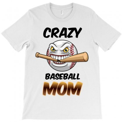 Crazy Baseball Mom T-shirt Designed By Wizarts