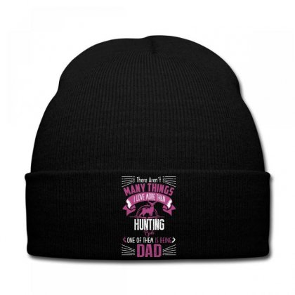 There Aren't Many Things I Love More Than Hunting Knit Cap Designed By Wizarts