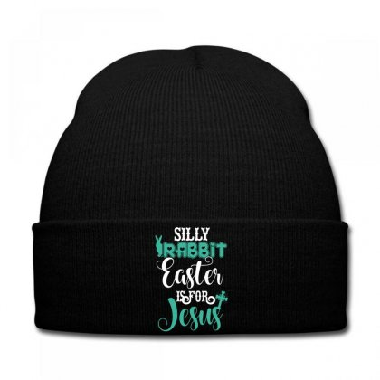 Silly Rabbit Easter Is For Jesus Knit Cap Designed By Wizarts
