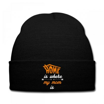 Home Is Where My Mom Is Knit Cap Designed By Wizarts