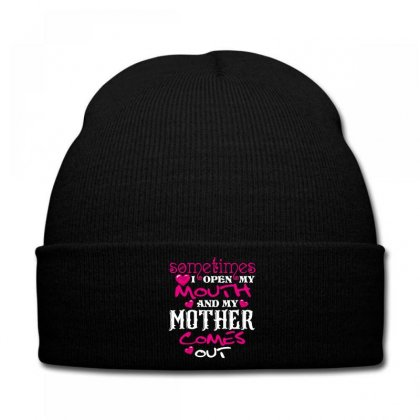 Sometimes I Open My Mouth And My Mother Comes Out Knit Cap Designed By Wizarts