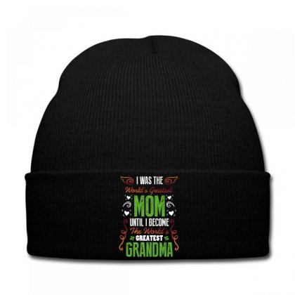 I Was Teh World's Greatest Mom Until I Become The World's Greatest Gra Knit Cap Designed By Wizarts