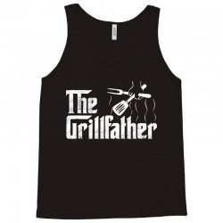 the grillfather bbq grill Tank Top | Artistshot