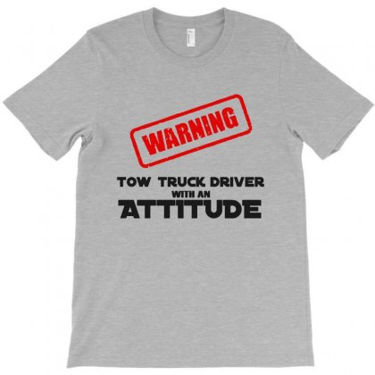 Warning Tow Truck Driver Annoy At Your Own Risk T-shirt Designed By Milanacr