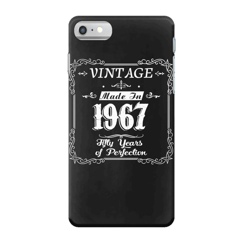 50th Birthday 1967 Year Of Perfection Gift Idea T Shirt IPhone 7 Case