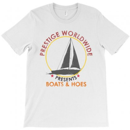 Prestige Worldwide   Boats And Hoes T-shirt Designed By Blqs Apparel