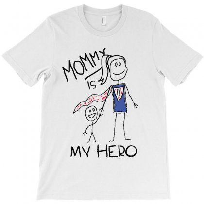 Mommy Is My Hero T-shirt Designed By Blqs Apparel